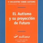 El Autismo y su proyección de futuro