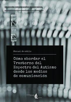Cómo abordar el Trastorno del Espectro del Autismo desde los medios de comunicación