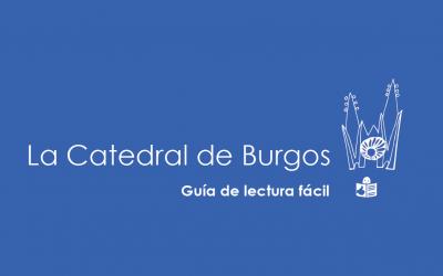 Guía de la Catedral de Burgos en Lectura Fácil