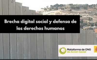 La Plataforma de ONG de Acción Social presenta el Estudio cuantitativo «Brecha digital social y defensa de los derechos humanos»