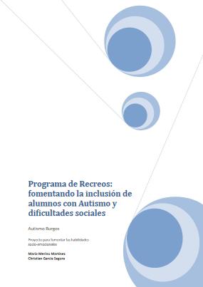 Programa de recreos: fomentando la inclusión de alumnos con autismo y dificultades sociales
