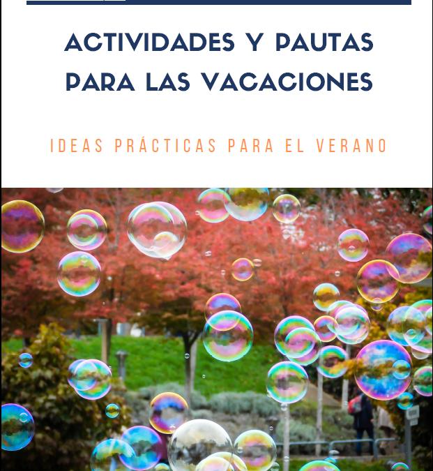 Estrategias, actividades y pautas para las vacaciones