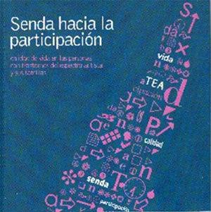 Senda hacia la participación. Calidad de vida en las personas con TEA y sus familias. Cuesta, J.L. Hortigüela, V. (coord)
